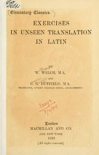 Exercises in unseen translation in Latin by Welch, William