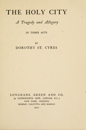 The holy city by St. Cyres, Dorothy (Morrison).