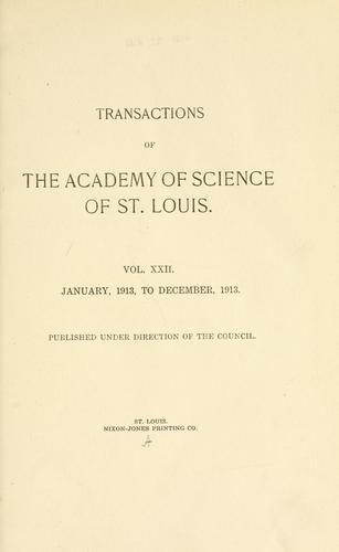 Transactions of the Academy of Science of Saint Louis by Academy of Science of St. Louis.