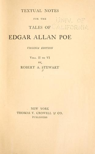 Textual notes for the Tales of Edgar Allan Poe by Stewart, Robert Armistead.