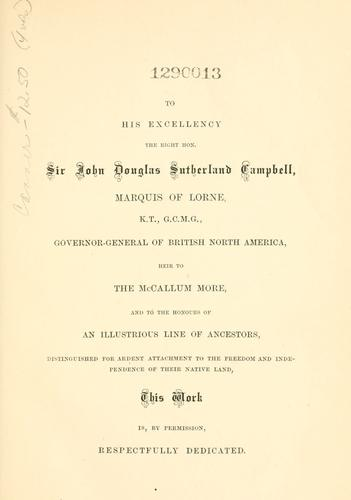 The Scot in British North America by William Jordan Rattray