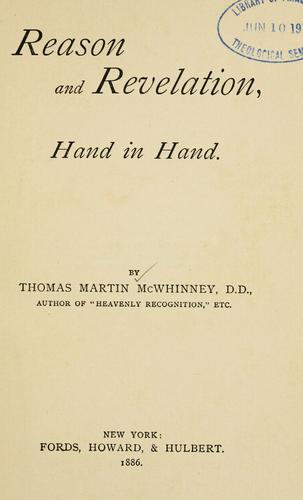 Reason and revelation, hand in hand by Thomas M. McWhinney