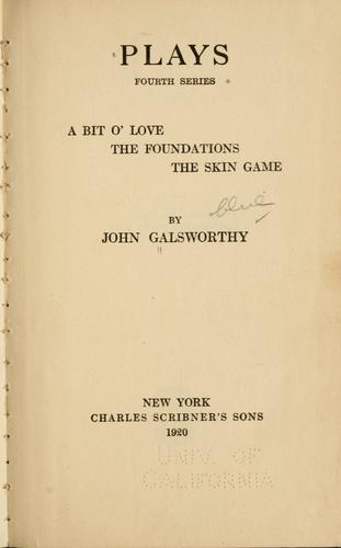 Plays. by John Galsworthy