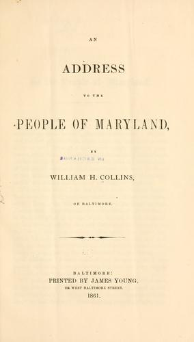An address to the people of Maryland by Collins, William Handy
