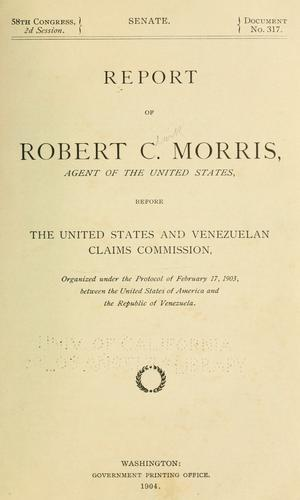 Report of Robert C. Morris by American-Venezuelan Mixed Claims Commission (1903)