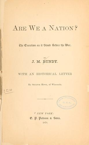 Are we a nation? by Jonad Mills Bundy