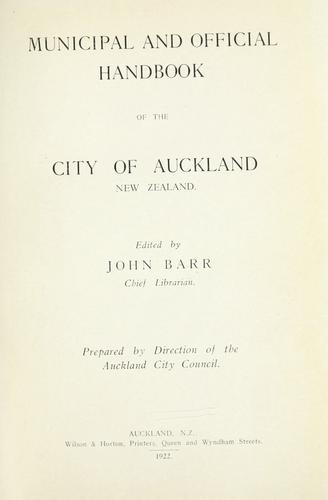 Municipal and official handbook of the City of Auckland, New Zealand by Auckland (N.Z.)