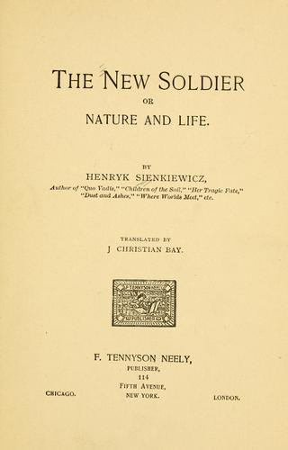 The new soldier by Henryk Sienkiewicz