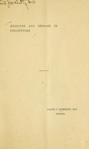 Medicine and disease in Philippines by David Jessup Doherty