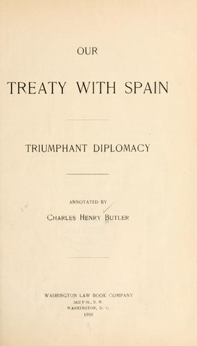 Our treaty with Spain by Charles Henry Butler