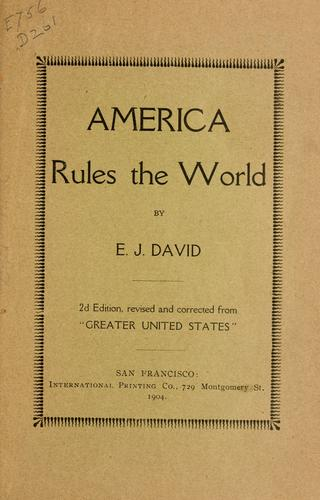 America rules the world by Etienne Joseph David