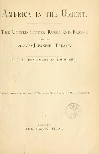 America in the Orient by Gaffney, Thomas St. John