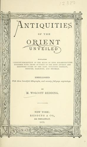 Antiquities of the Orient unveiled