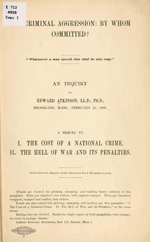 Criminal aggression: by whom committed? by Atkinson, Edward
