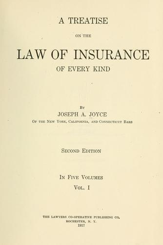A treatise on the law of insurance of every kind.