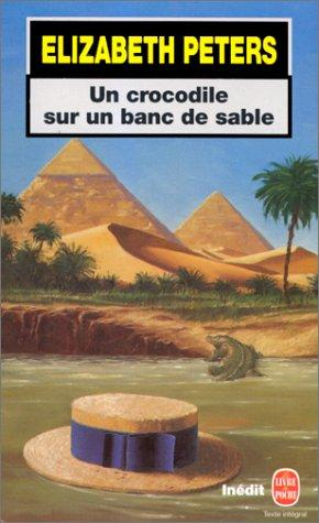 Un crocodile sur un banc de sable by Elizabeth Peters