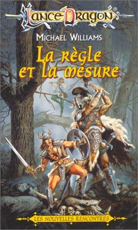 La règle et la mesure by Michael Williams