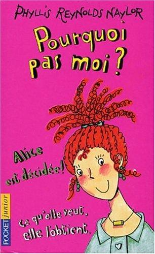 Pourquoi pas moi? by Phyllis Reynolds Naylor