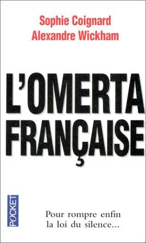 L'Omerta Francaise by Sophie Coignard