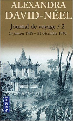 Journal de voyage, tome 2 by Alexandra David-Néel