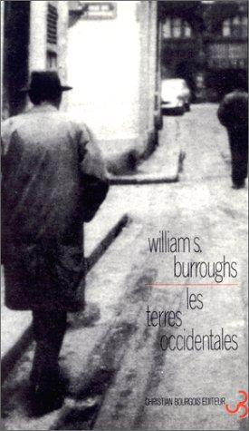 Les terres occidentales by William S. Burroughs