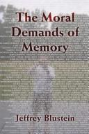 The Moral Demands of Memory