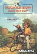Encyclopedia Brown Tracks Them Down (Encyclopedia Brown)