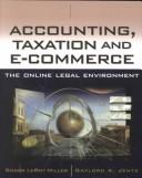 Accounting and Taxation and E-Commerce by Roger LeRoy Miller, Gaylord A. Jentz