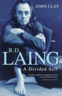 R.D. Laing: A Divided Self